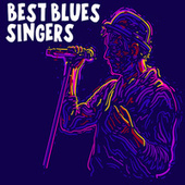 Best Blues Singers by Various Artists