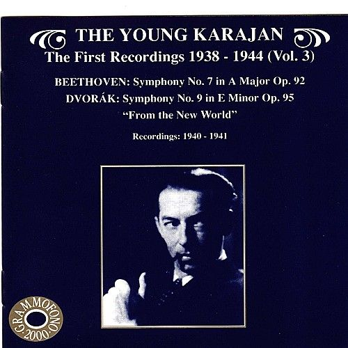 The Young Karajan - The First Recordings 1838-1944, Vol. 3 by Various Artists