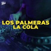 La Cola (Emus DJ Remix) de Los Palmeras