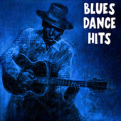 Blues Dance Hits by Various Artists