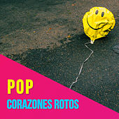 Pop Corazones Rotos de Various Artists