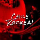 Chile Rockea! de Various Artists