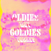 Oldies But Goldies Turkey by Various Artists