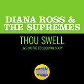 Thou Swell (Live On The Ed Sullivan Show, November 19, 1967) by The Supremes