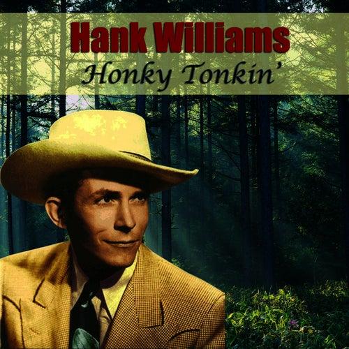 Honky Tonkin' by Hank Williams