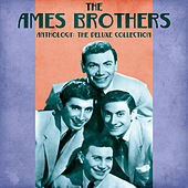 Anthology: The Deluxe Collection (Remastered) von The Ames Brothers