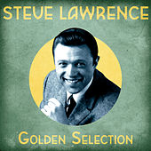 Golden Selection (Remastered) von Steve Lawrence