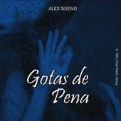 Gotas de Pena de Alex Bueno