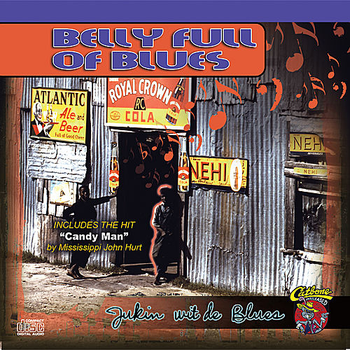 Belly Full Of Blues by Various Artists