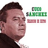 Selección de Éxitos by Cuco Sanchez