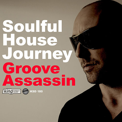 Soulful House Journey: Groove Assassin by Various Artists