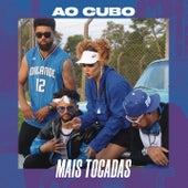 Ao Cubo Mais Tocadas by Ao Cubo