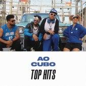 Ao Cubo Top Hits by Ao Cubo