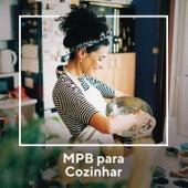 MPB para Cozinhar by Various Artists