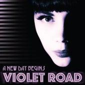 A New Day Begins von Violet Road