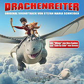 Drachenreiter (Original Motion Picture Soundtrack) von Stephan Maria Schneider