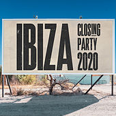 Ibiza Closing Party 2020 von Various Artists