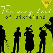 The Very Best of Dixieland by Various Artists