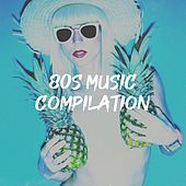 80S Music Compilation by Ultimate Pop Hits, 60's 70's 80's 90's Hits, 60's, 70's, 80's