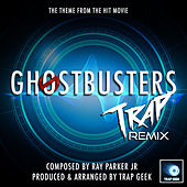 Ghostbusters Main Theme (From