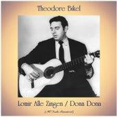 Lomir Alle Zingen / Dona Dona (Remastered 2020) by Theodore Bikel