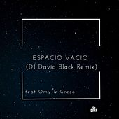 Espacio Vacio (Remix) von Dj David Black