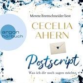 Postscript - Was ich dir noch sagen möchte (Ungekürzte Lesung) von Cecelia Ahern