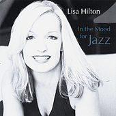 In the Mood for Jazz by Lisa Hilton