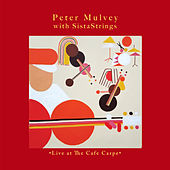 Live at the Cafe Carpe by Peter Mulvey