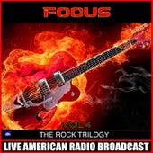 The Rock Trilogy Vol 4 (Live) de Focus