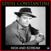 Kick And Scream by Eddie Constantine