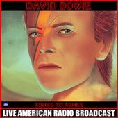 Ashes to Ashes (Live) von David Bowie