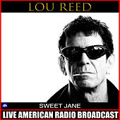 Sweet Jane (Live) de Lou Reed