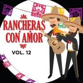 Rancheras Con Amor, Vol. 12 (Vol.12) de Miguel Aceves Mejía, Antonio Aguilar, MariaDolores Pradera, Chavela Vargas, Jose Alfredo Jimenez, Cuco Sànchez