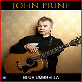 Blue Umbrella (Live) de John Prine