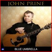Blue Umbrella (Live) by John Prine