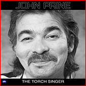 The Torch Singer (Live) by John Prine
