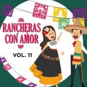 Rancheras Con Amor, Vol. 11 by Javier Solis, Antonio Aguilar, Pedro Infante, María Dolores Pradera, Chavela Vargas, Jose Alfredo Jimenez, Amalia Mendoza