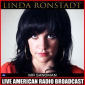 Mr Sandman (Live) de Linda Ronstadt