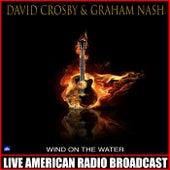 Wind On The Water (Live) de David Crosby