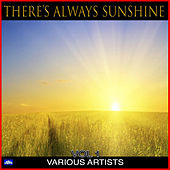 There's Always Sunshine Vol. 1 von Various Artists