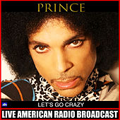 Let's Go Crazy (Live) by Prince