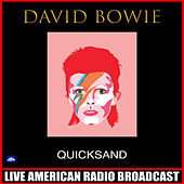 Quicksand (Live) di David Bowie