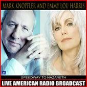 Speedway to Nazareth (Live) by Mark Knopfler