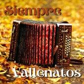 Siempre Vallenatos von El Gran Martín Elías, Kaleth Morales, La Combinación Vallenata, Los Chiches Vallenatos, Los Gigantes Del Vallenato, Miguel Morales