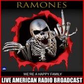 We're A Happy Family (Live) de The Ramones