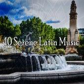 10 Serene Latin Music by Instrumental