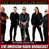 My Dark Hour Vol. 1 (Live) de Steve Miller Band