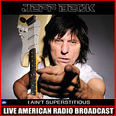 I Ain't Superstitious (Live) van Jeff Beck