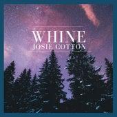 Whine by Josie Cotton